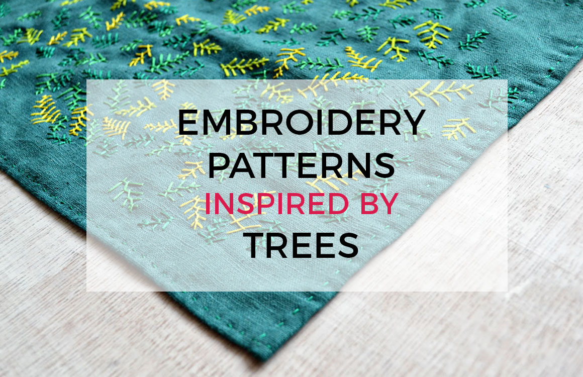 How To Make Your Own Embroidery Pattern Embroidery Patterns Inspired Trees Pumora