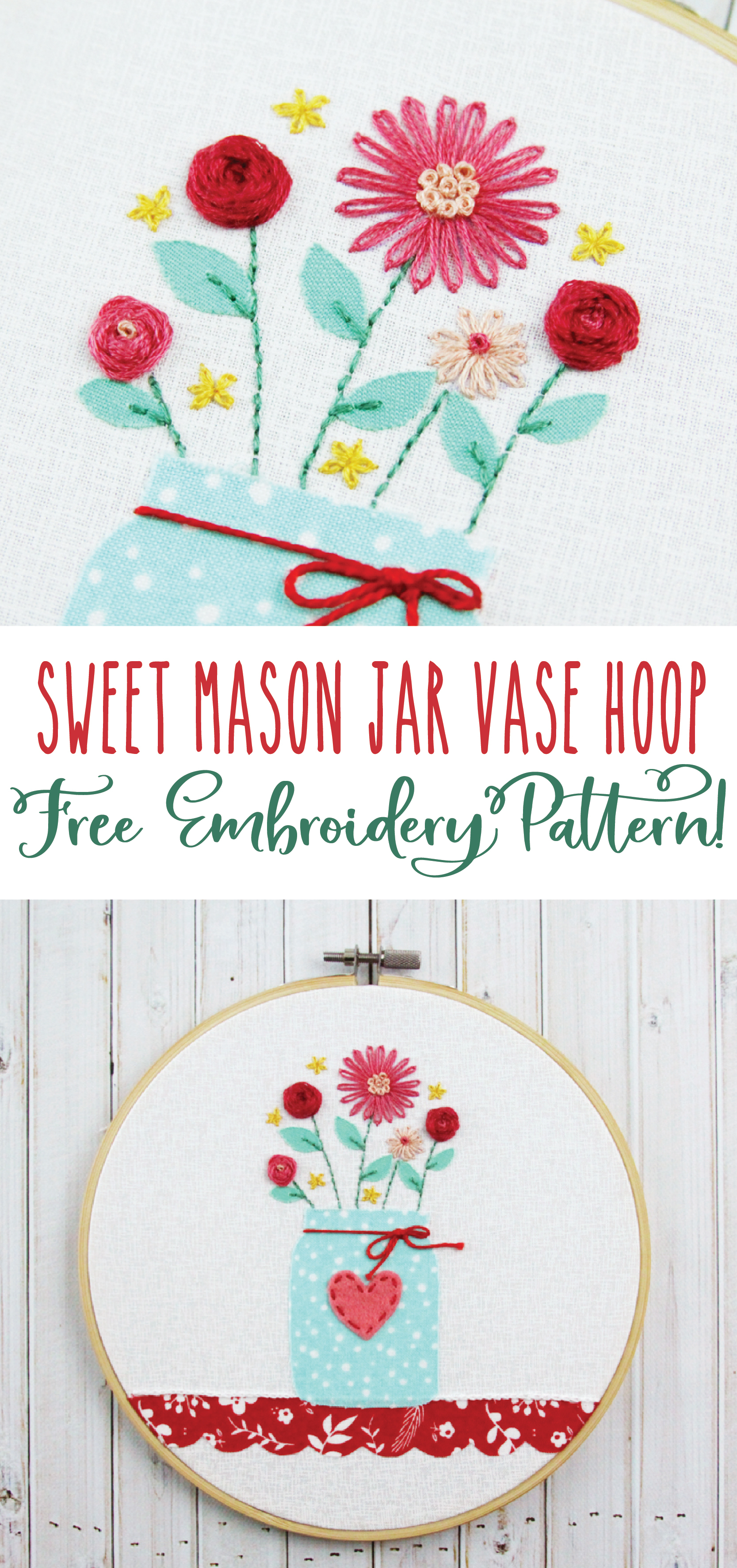 How To Make Your Own Embroidery Pattern Sweet Mason Jar Vase Hoop Free Embroidery Pattern
