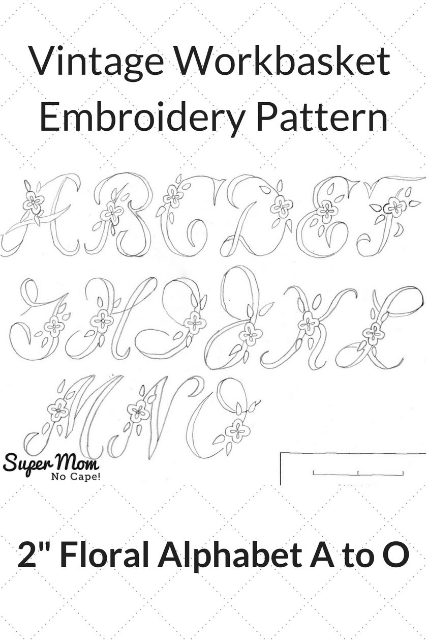 Embroidery Alphabet Patterns Vintage Embroidery Monday 2 Floral Alphabet A To O Super Mom