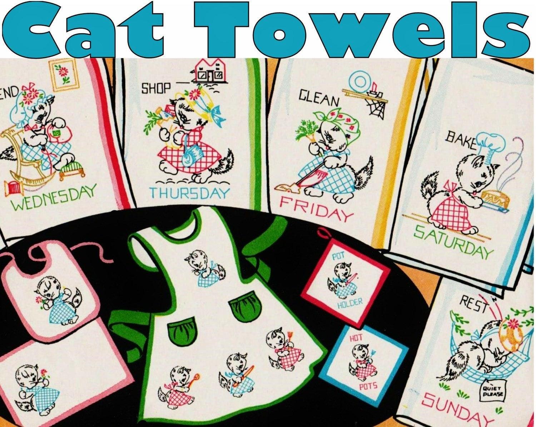Kitchen Towel Embroidery Patterns Cat Tea Towels Day Of The Week Towel Embroidery Pattern Pdf Download Flour Sack Towels Vintage Kitchen Towels Cat Towels Vintage Dish Towels