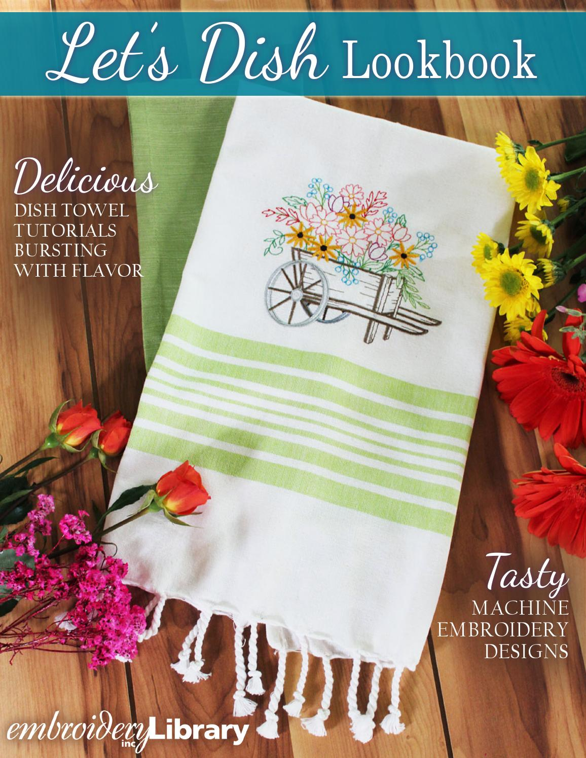 Kitchen Towel Embroidery Patterns Embroidery Library Lets Dish Lookbook Embroidery Library Issuu